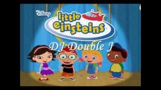 Little Einsteins Remix | DJ Double J (@jacksonbeatz)