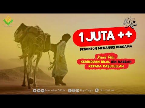 Kisah Pilu Kerinduan Bilal Kepada Rasulullah SAW - Hikmah Buya Yahya