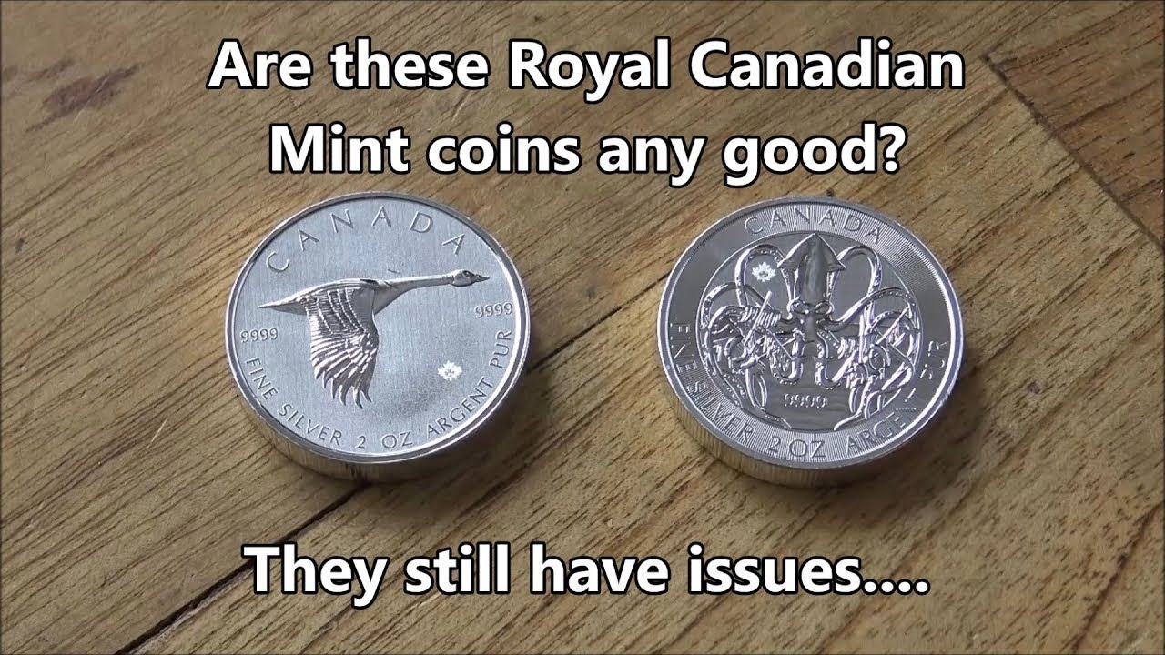 Are these new Royal Canadian Mint coins any good?   Issues are still happening.....