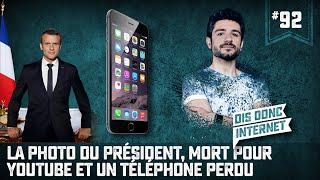 La photo du president, mort pour youtube et un téléphone perdu... VERINO #92 // Dis donc internet...