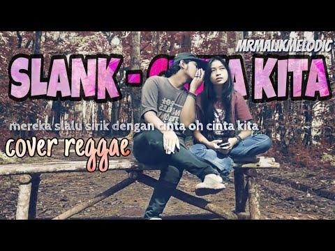 SLANK - CINTA KITA REGGAE Cover/versi WAKAWAKASKA