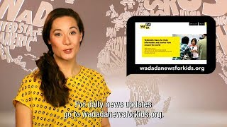 WADADA News for Kids world edition #1/2017 - Reliable information at stake