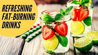 4 Refreshing Drinks to Burn Fat Fast   Healthy Living Tips