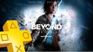 Beyond  Two Souls PS Plus May 2018 until June 2018