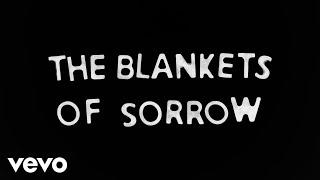 Bear's Den - Blankets Of Sorrow (Lyric Video)