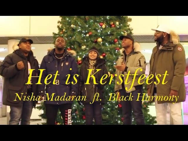 Het is Kerstfeest (It's Christmas) - Nisha Madaran ft Black Harmony - Official