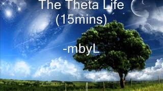 The Theta Life - All Theta waves Binaural Beats for 15 mins (pure)