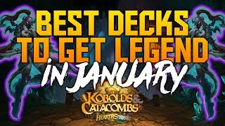 Hearthstone - Top Decks to Climb Ladder in January 2018 (Report #75)
