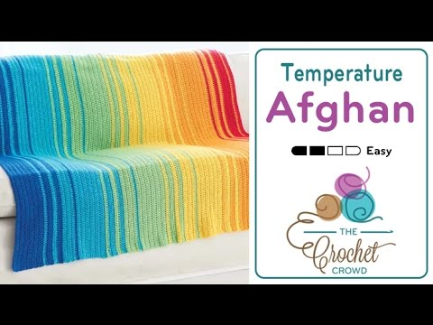 How To Crochet A Temperature Afghan: Tips & Tricks