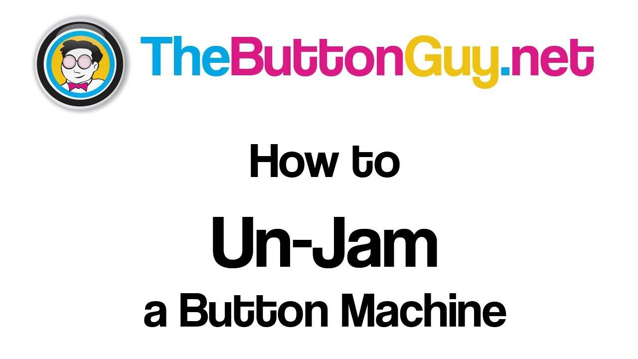 How to Un-Jam a Button Machine