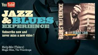 Magic Slim, The Teardrops - Help Me (Take1) - JazzAndBluesExperience