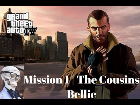 Gta IV : Mission 1 - The Cousins Bellic