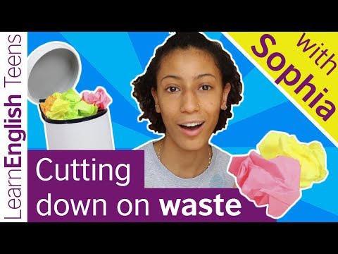 Cutting down on waste