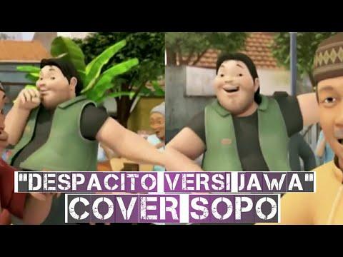 LUCU..DESPACITO VERSI JAWA (COVER SOPO)