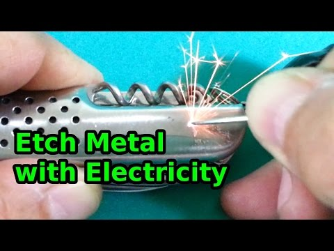 How to Etch Metal with Electricity
