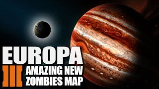 EUROPA - AMAZING NEW MAP! (Call of Duty Zombies Map)
