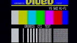 Grundig CTI Test VS 540 HiFi 1984
