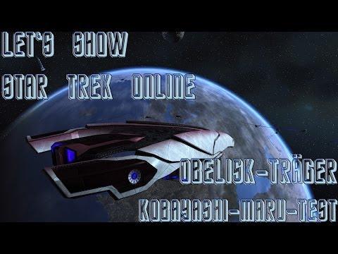 Let's Show Star Trek Online Obelisk Träger (Kobayashi Maru Test)