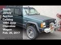 February 26, 2017 Catalog 1994 Jeep Cherokee Wagon - South Jersey Auction