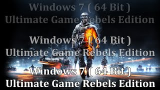 Windows 7 Ultimate Game Rebels Edition ( 64 bit ) Toate comenzile