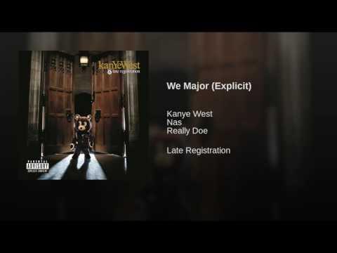 We Major (Explicit)