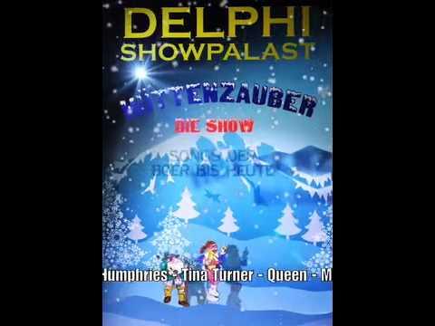 Hüttenzauber: Die Show Im Delphi Showpalast!