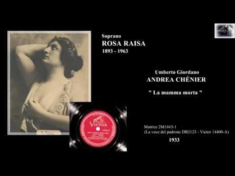 "Soprano ROSA RAISA - Andrea Chénier ""La mamma morta""  (1933)"