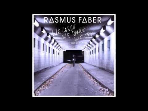 Rasmus Faber ft  Linus Norda- We Laugh We Dance We Cry
