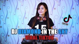 DJ DIAMOND IN THE SKY [VIRAL TIKTOK] SANDI ZS REMIX 2021