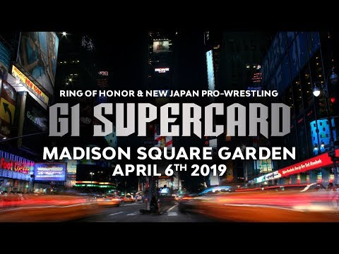 """ROH/NJPW Present """"G1 Supercard"""" – LIVE FROM MADISON SQUARE GARDEN!"""