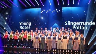 Repeat youtube video Young Roses vs Sängerrunde Pöllau (Die Große Chance der Chöre Finale)