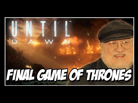 UNTIL DAWN - FINAL GAME OF THRONES - Todos Morrem!!