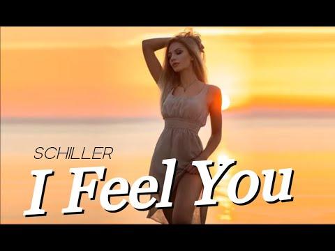 Schiller - I Feel You (Boral Kibil & Mahmut Orhan Remix)    (Video 2018)