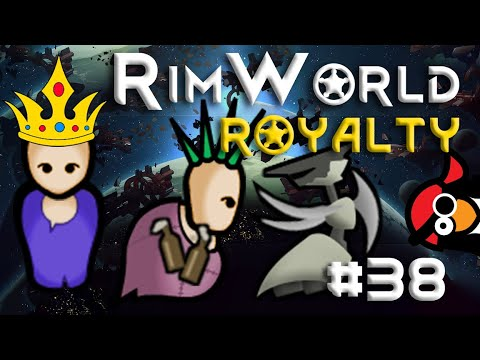 [38] Tricking Traders Into Fighting Our Fights | RimWorld ROYALTY | RimWorld 1.1 DLC