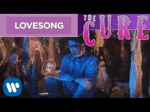 The Cure - Lovesong (Official Music Video)