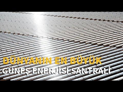 Dünyanın en büyük güneş enerjisi santrali Fas'ta açıldı