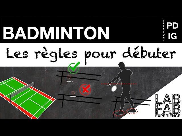 Les règles du badminton - L'essentiel pour débuter - Version