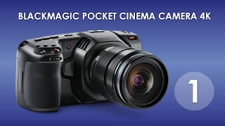 bMPCC 4K . Часть-1. Обзор. Blackmagic Pocket Cinema Camera 4K review