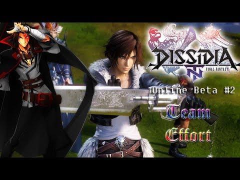 Dissidia Final Fantasy NT (Beta) - Episode 2: Team Effort