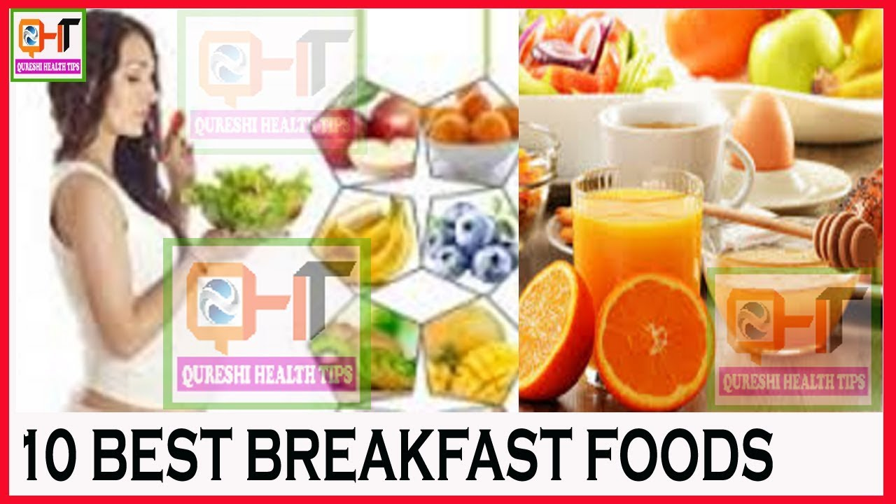 Top 10 Best Break fast Foods to Eat in the Morning ...