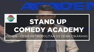 """""""Cewek Metropolitan VS Cewek Cikarang"""" - Cemen (Stand Up Comedy Academy 12 Besar Group 2)"""