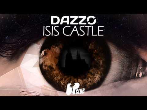 Dazzo - Isis Castle [FREE DL IN DESCRIPTION]