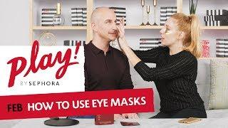 How To: Use Eye Masks | Sephora