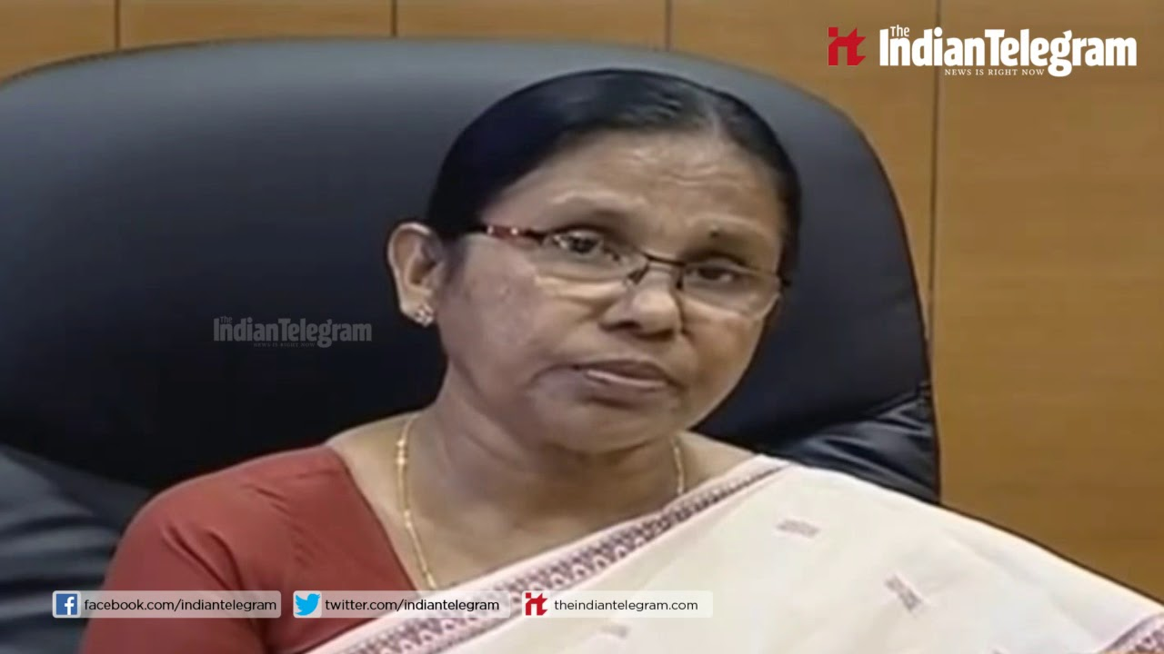 K. K. Shailaja  Minister of Health and Social Welfare of Kerala state
