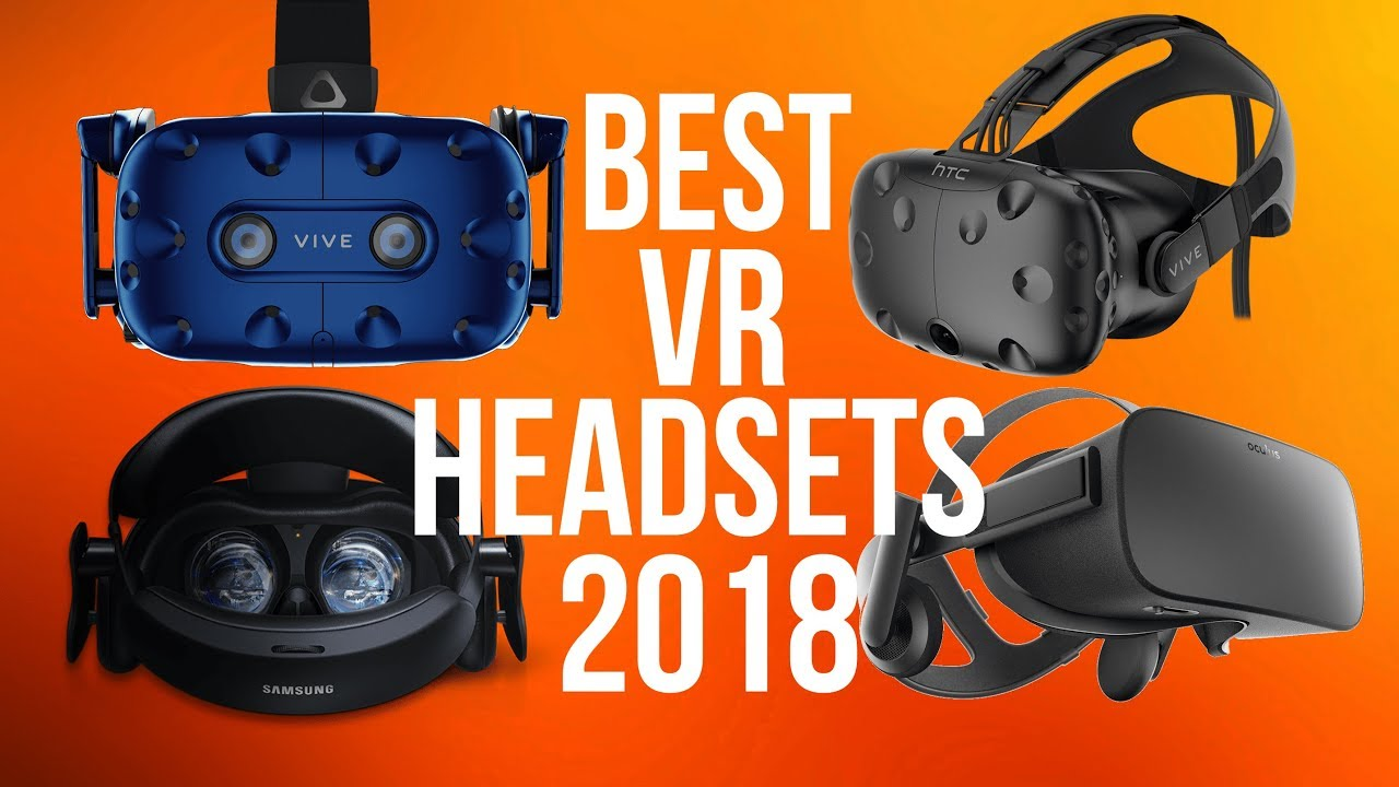 0e6f52443aeb Best VR Headsets 2018