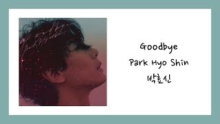Cover images [ENG SUB] 박효신 (Park Hyo Shin) - Goodbye Lyrics/가사