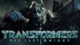 Soundtrack Transformers: The Last Knight (Theme Song - Epic Music 2017) - Musique Transformers 5