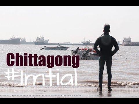 CHITTAGONG | Travel Vlog | Sam Kolder Inspired | 2018