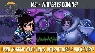 Overwatch - Mei - Winter Is Coming! (Hero Voice Lines and Interactions) | Hammeh