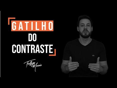 #1 - Gatilho Mental do Contraste | Fellipe Morais